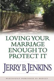 Loving Your Marriage Enough to Protect It Audio cassettes PDF