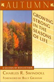 Growing strong in the seasons of life by Charles R. Swindoll