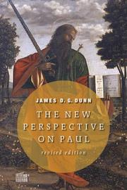 The new perspective on Paul by Dunn, James D. G.