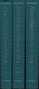 Álvar Núñez Cabeza de Vaca : his account, his life and the expedition of Pánfilo de Narváez