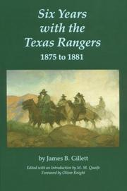 Six years with the Texas Rangers, 1875 to 1881 PDF