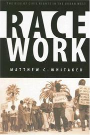Race Work by Matthew C. Whitaker