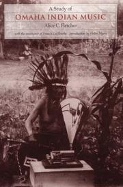 A study of Omaha Indian music by Alice C. Fletcher