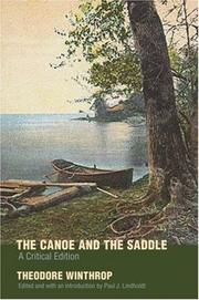 The canoe and the saddle by Theodore Winthrop