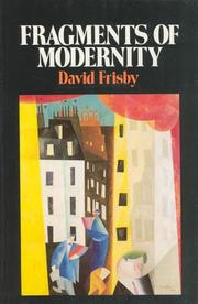 Fragments of modernity by David Frisby