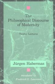 Cover of: The Philosophical Discourse of Modernity by Jürgen Habermas