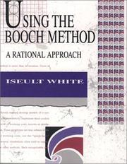 Using the Booch method by Iseult White