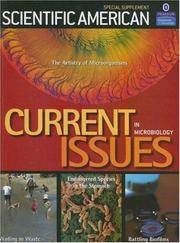 Current Issues in Microbiology; The Artistry of Microorganisms (Scientific American (Rosen))