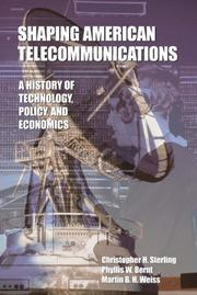 Cover of: Shaping American Telecommunications by Christopher H. Sterling