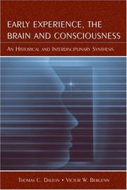 Early Experience, the Brain, and Consciousness