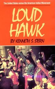Loud Hawk by Kenneth S. Stern