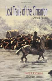 Lost trails of the Cimarron by Harry E. Chrisman