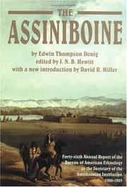 The Assiniboine by Edwin Thompson Denig