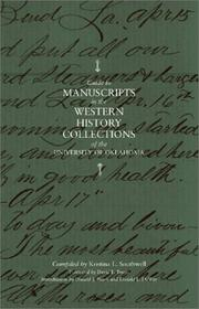 Guide to manuscripts in the Western History Collections of the University of Oklahoma by University of Oklahoma. Western History Collections.