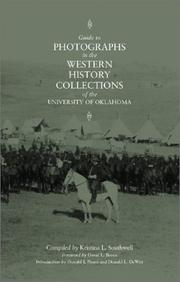 Guide to photographs in the Western History Collections of the University of Oklahoma by University of Oklahoma. Western History Collections.