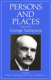 Persons and places by Santayana, George