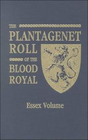 The Plantagenet roll of the blood royal by Melville Henry Massue