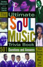 The ultimate soul music trivia book by Bobby Bennett