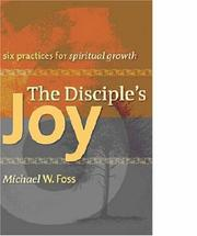 The disciple's joy by Michael W. Foss