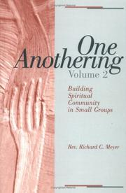 One Anothering by Richard C. Meyer