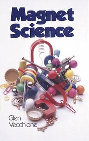 Magnet science by Glen Vecchione