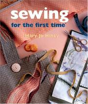 Sewing for the first time by Mary Jo Hiney