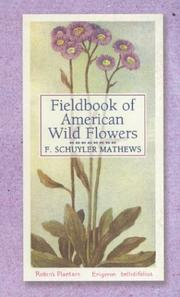 Field book of American wild flowers by F. Schuyler Mathews