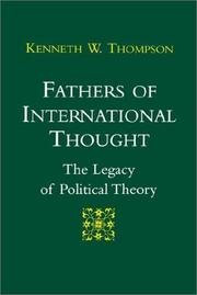 Cover of: Fathers of international thought by Thompson, Kenneth W.