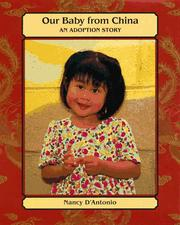 Cover of: Our baby from China by Nancy D'Antonio