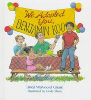We Adopted You, Benjamin Koo by Linda Walvoord Girard