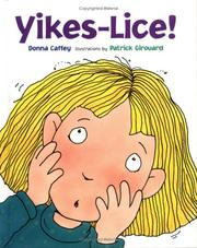Yikes--Lice! by Donna Caffey