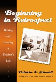 Beginning in Retrospect by Patricia A. Schmidt