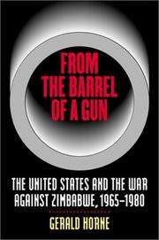 From the barrel of a gun by Gerald Horne