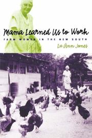 Mama Learned Us to Work by Lu Ann Jones