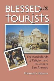 Blessed with Tourists by Thomas S. Bremer