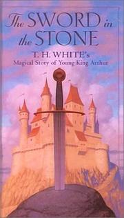 The sword in the stone by White, T. H.