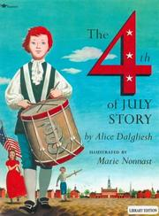 The Fourth of July story by Alice Dalgliesh, Alice Dalgliesh