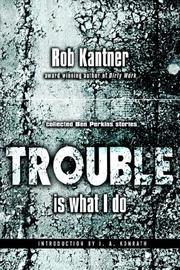 Trouble Is What I Do PDF