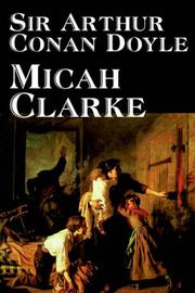 Cover of: Micah Clarke by Sir Arthur Conan Doyle