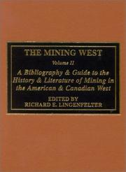 Cover of: The Mining West by Richard E. Lingenfelter