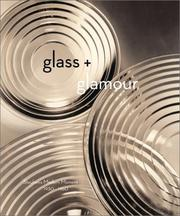 Glass and glamour by Donald Albrecht