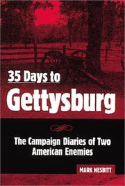 35 days to Gettysburg by Mark Nesbitt
