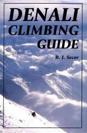 Denali climbing guide by R. J. Secor