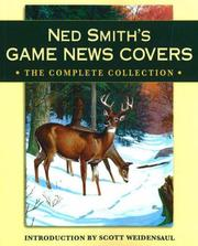 Ned Smith&#39;s Game news covers by Scott Weidensaul