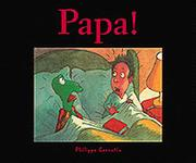 Papa! by Philippe Corentin