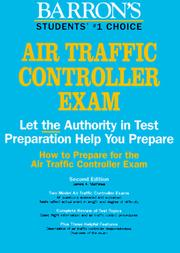 How to prepare for the air traffic controller exam by James A. Mathews