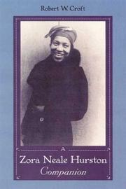 A Zora Neale Hurston companion by Robert W. Croft