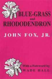 Blue-grass and rhododendron by Fox, John