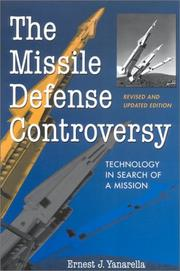 The missile defense controversy by Ernest J. Yanarella
