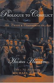 Prologue to conflict by Holman Hamilton